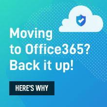 Moving to O365? Back it up!